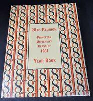 Princeton University Class of 1981 25th Reunion Year Book NJ