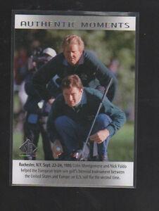 COLIN MONTGOMERIE - NICK FALDO 2013 SP AUTHENTIC AUTHENTIC MOMENTS CARD #73