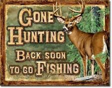 Gone Hunting Metal Tin Sign Back Fishing Deer Picture Man Cave Den Father Gift