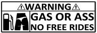 Funny Sticker WARNING GAS OR ASS Caravan Bailey Swift Car Novelty Vinyl Decal