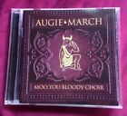 AUGIE MARCH - MOO, YOU BLOODY CHOIR - CD
