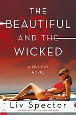 The Beautiful and the Wicked: A Lila Day Novel (Lila Day Novels)