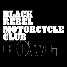 2LP BLACK REBEL MOTORCYCLE CLUB HOWL VINYL