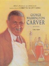Black Americans of Achievement: George Washington Carver : Botanist by Gene...
