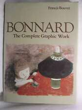 Bonnard the Complete Graphic Work, Bonn, Bouvet, Francis, Very Good Book