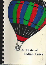*INDIANAPOLIS IN 1993 COOK BOOK *A TASTE OF INDIAN CREEK ELEMENTARY SCHOOL *RARE
