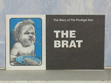 THE BRAT  CHICK CHRISTIAN/ GOSPEL TRACT  1992   FROM JACK CHICK PUBLICATIONS