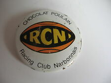 RARE BADGE ANNEES 50 CHOCOLAT POULAIN *R.C.N RACING CLUB NARBONNAIS* (RUGBY)