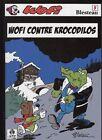 Wofi - tome 5 : Wofi contre Krocodilos