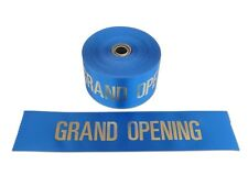 "4"" Wide Blue/Gold GRAND OPENING Ribbon for Ceremonial Ribbon Cutting 10 Yds"