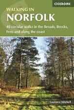 Walking in Norfolk: 40 circular walks in the Broads, Brecks, Fens and along the