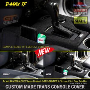 Shevron AUTO Transmission Console Cover TF Isuzu D-Max LS-M 7/2020-22 4WD DMAX