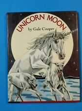 Unicorn Moon by Gale Cooper 1984 1st Edition HC with Dust Jacket