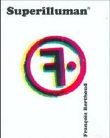 Superilluman (Francois Bertoud) Livre Hazard Edizioni
