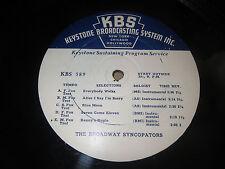 "33RPM 16"" Keystone 589 Broadway Syncopators / Piccolo + Rhumba Band nice V+E-"