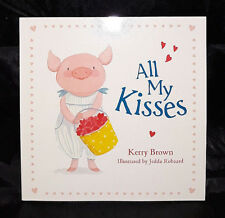 All My Kisses by Kerry Brown (Paperback, 2016) - Mini