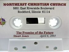 Sermon - STUART JONES  The Promise of the Future? - Northeast Christian Church