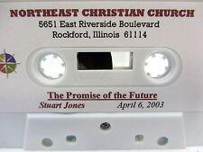 Sermon - STUART JONES  The Promise of the Future? - Northeast Christian Church