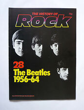 THE HISTORY OF ROCK MAGAZINE - THE BEATLES 1956 - 64 - VOL 3 - ISSUE 28 - V.G.C.