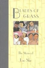 Blades of Grass: The Stories of Lao She (Fiction from Modern China) - Good - She