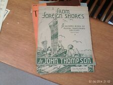 John Thompson: From Foreign Shore, :piano solo (Schroeder and Gunther)