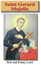 St Gerard Majella Pamphlet/Minibook, by Bob and Penny Lord