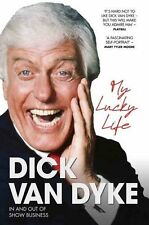 My Lucky Life in and Out of Show Business, Dick Van Dyke, Very Good condition, B