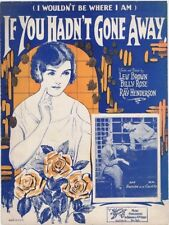 If You Hadn't Gone Away, Don Romine & Wm. Castle Photo 1925, vintage sheet music