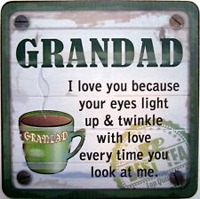 "CUPPA COASTER ""GRANDAD I LOVE YOU BECAUSE YOUR EYES LIGHT UP.."" FATHERS DAY GIFT"