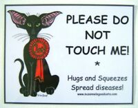 2 X ORIENTAL CAT SIGNS PAINTING DO NOT TOUCH SHOW PEN SIGN BY SUZANNE LE GOOD