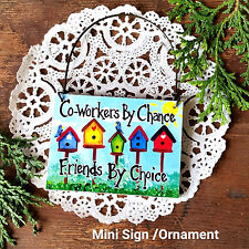 Mini SIGN * Co-Worker Friend Wood Ornament Gift Job Occupation coworker New USA