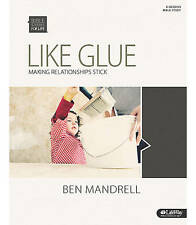 Like Glue - Bible Study Book