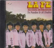 La Fe Nortena De Tono Te Puedes Ir Al Diablo  CD New Nuevo Sealed