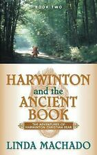 Harwinton and the Ancient Book by Linda Machado (2004, Paperback)