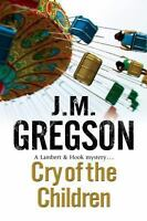 NEW Cry of the Children by J.M. Gregson Hardcover Book (English) Free Shipping