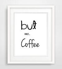 but first coffee 2 Druck Bild poster deko print kunstdruck wanddeko für küche