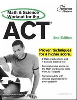 Math and Science Workout for the ACT, 2nd Edition (College Test Preparation)
