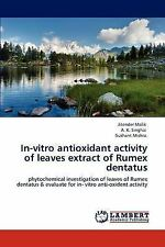In-vitro antioxidant activity of leaves extract of Rumex dentatus: phytochemical