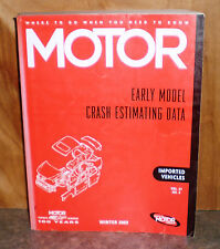 Motor Crash Estimating Guide - Early Models - Winter 2003   VOL.27 NO.4
