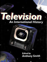 Television: An International History by Smith, Anthony [Editor]
