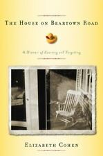 The House on Beartown Road : A Memoir of Learning and Forgetting by Elizabeth...