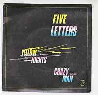 """FIVE LETTERS Disque 45T 7"""" SP YELLOW NIGHTS - CRAZY MAN Part 2 - ATROPA 170351"""