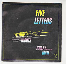 "FIVE LETTERS Disque 45T 7"" SP YELLOW NIGHTS - CRAZY MAN Part 2 - ATROPA 170351"