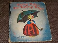 FAIRY TALES FOR A RAINY DAY  (SPIRAL BINDER 1944) by Paula burns