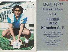 N°06 FERRER DIAZ ESPANA ULTIMOS FICHAJES HERCULES.CF CARD TARJETA ESTE LIGA 1977
