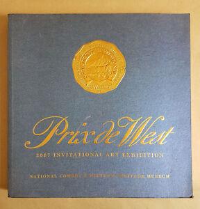 Prix de West 2007 Invitational Art Exhibition National Cowboy Museum Book