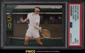 2003 Netpro Tennis Photo Card Rafael Nadal ROOKIE RC #27 PSA 9 MINT
