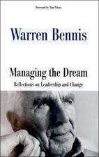 Managing the Dream : Reflections on Leadership and Change by Warren Bennis