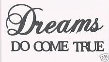 Scrapbooking words-Dreams DO COME TRUE