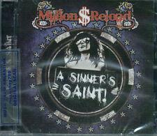 MILLION $ RELOAD A SINNER'S SAINT + BONUS TRACK SEALED CD NEW 2012 DOLLAR